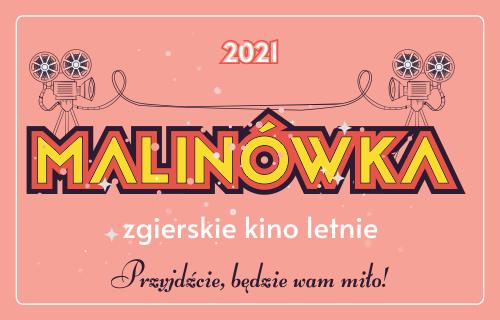 Przejdź do artykułu z repertuarem na lato 2021 kina letniego Malinówka