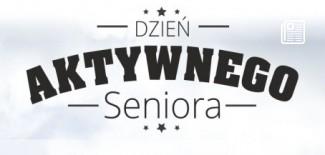 Plakat promujący Dzień Aktywnego Seniora