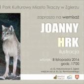 Zaproszenie na wernisaż wystawy Joanny Hrk
