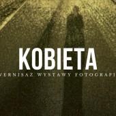 """Wystawa fotografii """"Kobieta"""" - ODWOŁANE"""