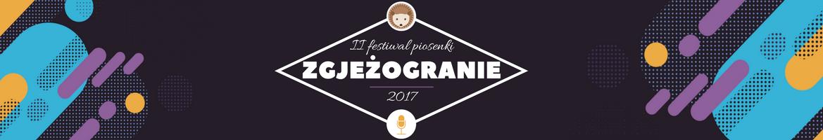 Baner zapraszający na II Festiwal Piosenki Zgjeżogranie
