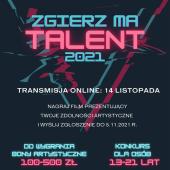 """""""Zgierz Ma Talent"""" 2021"""